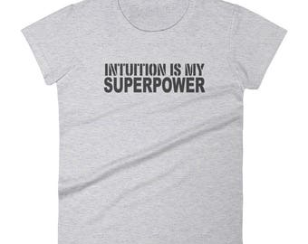 Vibes: Intuition is my Superpower soft t-shirt, Psychic, Women's short sleeve t-shirt Gray Blue Black | Lucky Star Dreams Shirt