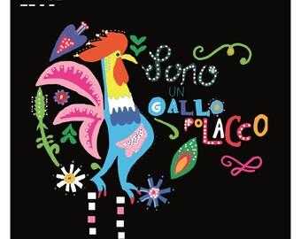 Sono un Gallo polacco, illustrazione, folklore, polonia, folklore polacco, illustrazione folk, arte naif, arte folk, stampe