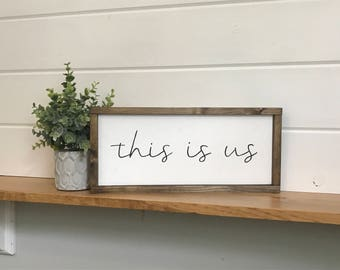 This Is Us Wood Painted Sign
