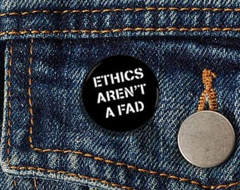 "Ethics Aren't A Fad Stencil 1.25"" Pinback Button - Vegan, Vegetarian, Animal Rights, Animal Liberation, Veganism, Activism"