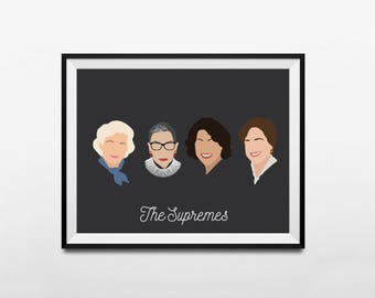 The Supremes- Supreme Court Justices Poster, Feminist Print, RBG, Ruth Bader Ginsburg, Sonia Sotomayor