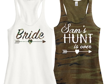 Camo Bride and Bachelorette Shirts * Sam's Hunt is Over Tanks * Custom Order For Samantha Hunt