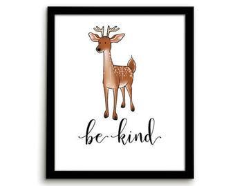 Deer Print Animal Nursery Art Animal Nursery Print Be Kind Gender Neutral Nursery Decor Playroom Art Woodland Art Woodland Nursery Inspiring
