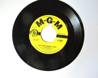 The Purple People Eater Sheb Wooley 45 R.P.M,  7 inch Vinyl Record , 1958