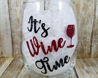 It's Wine Time Stemless Wine Glass