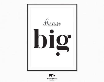 Dream Big Typography Poster Quote Art Minimalist Decor Black White Scandinavian Design Caligraphy Affiche Chic Wall Art Motivational Print