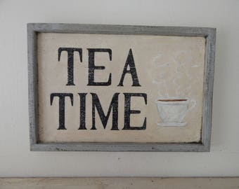 TEA TIME Sign    vintage style signs, hand made signs, hand painted signs, distressed signs, kitchen signs, farmhouse signs, wood sign