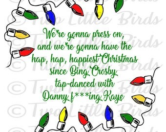Hap Hap Happiest Christmas - svg - silhouette - cricut - cut file - christmas - vacation