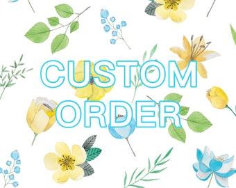 Custom Order for Aki