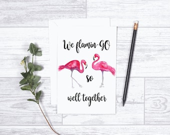 """We Flamingo so Well Together - Note Cards - 4""""x6"""" - Individual - Greeting Card - Gifts For Her - Gifts For Him - Love - Anniversary - Dating"""