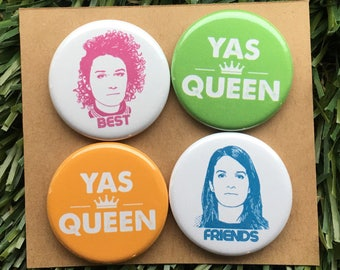 Broad City - Button or Magnet Set - Best Friends, Yas Queen, Ilana, Abbi, Gift for Her, Handmade, Pinbacks, Jews, New York