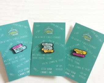 Feel good pins- select your quote!