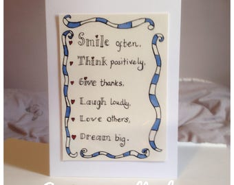 Positive Quote Card - Smile Often - Think Positively - Give Thanks - Laugh Loudly - Love Others - Dream Big - Life - UK Free Postage