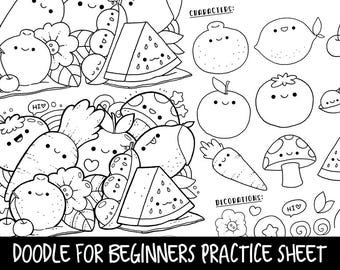 Doodle for Beginners Ep2 Reference/Practice Printable | Kawaii Fruits & Vegetables