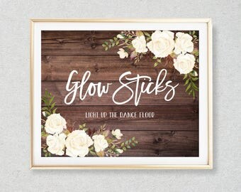 Glow Stick Sign, Wedding Glow Sticks Printable, Light Up The Dance Floor, Rustic Floral Wedding Sign, Printable Wedding Sign, W177