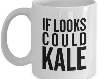 Funny Vegan Mug - Vegetarian Gift Idea - Healthy Food, Wellness - Foodie, Health Nut - If Looks Could Kale - Veganism