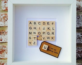 U Are The Missing Piece Scrabble Tile Frame