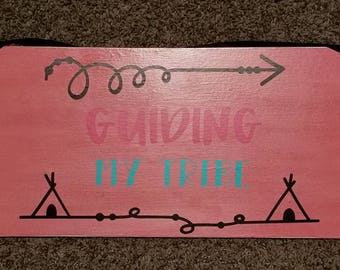 Guiding My Tribe - Custom Sign, Family Sign, Wood Sign