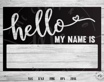 Hello My Name Is svg, Baby svg, new baby svg, baby boy, baby girl, funny onesie, onesie design, custom onesie, svg, dxf, png, eps, jpeg