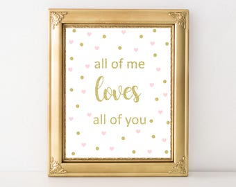 Baby Girl Gold and Pink - all of me LOVES all of you Printable Art - Nursery Print - Baby Room Decor - Confetti Print - Digital Download