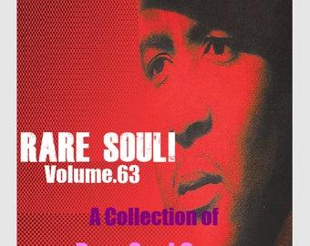 Rare Soul!  Vol.63 - A Collection of Rare Soul Gems.