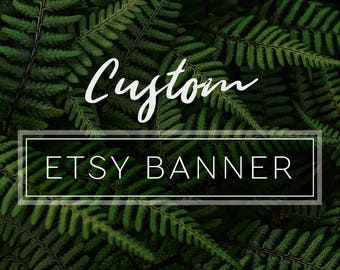 Custom Etsy Banner Cover Image Photo | Etsy Shop Branding Graphic Design