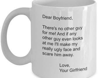 Dear Boyfriend Mug Gift From Girlfriend - Valentines Day Gifts -  Birthday Gift - Boyfriend Gift for Him - Make My Really Ugly Face 11oz Cup
