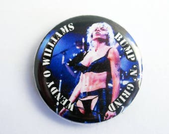 """Wendy O Williams - 'Bump n Grind' 1"""" Pin Back Button Badge"""