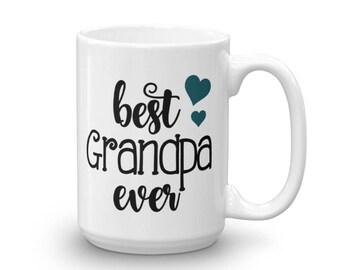 Best Grandpa Ever Mug - Grandpa Mug - Grandpa Coffee Mug - Gift for Grandpa - Grandpa Gift - Grandpa Coffee Gift - Grandpa Birthday Gift