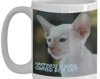 Happiness is Being Owned By A Cat! Beautiful Photo of a Gorgeous White Kitty Cat Happy To See You Adorns 15 oz White  Coffee Mug!