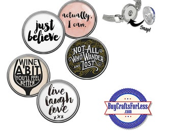 SNAP PHRASE Buttons, 18mm INTERCHaNGABLE Buttons, 5 NeW designs +FREE Shipping & Discounts