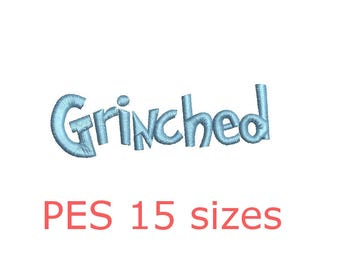 Grinched embroidery font PES format 15 Sizes instant download