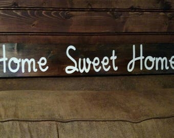 """2 ft """"Home sweet Home"""" sign"""