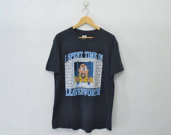 LEAVENWORTH Vintage 90's 'I Spent Time In' Leavenworth Prison Black Colour Shirt Made In USA Size L