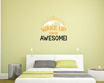 Wake up and be awesome with Earth Multi-Colored Home and Family Vinyl Wall Quote
