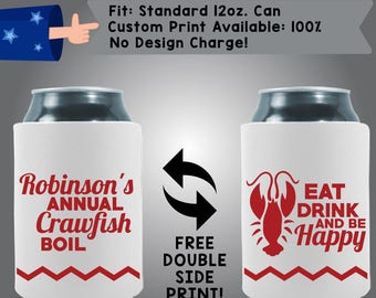 Name's Annual Crawfish Boil Eat Drink and Be Happy Collapsible Neoprene Custom Can Cooler Double Side Print (Crawfish2)