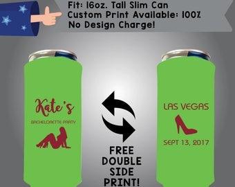 Bachelorette Party 16 oz Tall Slim Can Bachelorette Cooler Double Side Print (16TSC-Bachelorette02)