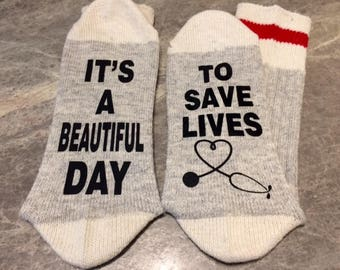 It's A Beautiful Day ... To Save Lives (Socks) - with a stethoscope shaped like a heart