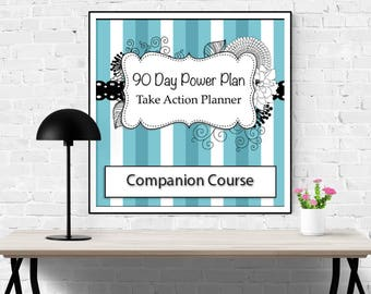 Digital eCourse - 90 Day Power Plan: Companion Course - Become More Productive in Just 90 Days - Digital Download - Instant Access
