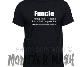 Funcle T- Shirt, Funcle Tee Shirt, Funcle Definition, Uncle t shirt funny clothing
