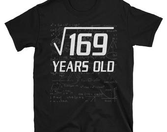 Square Root Of 169 Funny 13 Years Old Funny 13th Birthday Math T-Shirt 13th bday / born in 2005