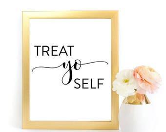 Treat Yo Self Sign, Wedding Sign, Dessert Bar Sign, Wedding Sign, Dessert Table Sign, Dessert Wedding Sign