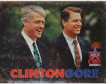 "10"" x 7"" Metal Sign Clinton, Gore Campaign Card Vintage Look Reproduction"