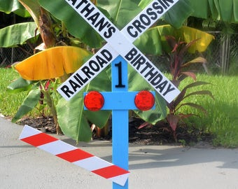 Personalized birthday Railroad Crossing Sign/Photo Prop/Entryway Sign/Centerpiece
