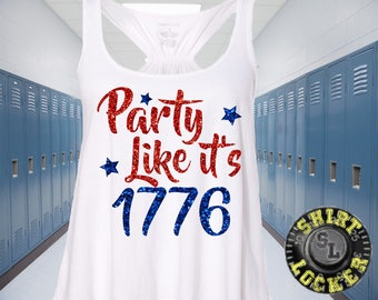 Party Like it's 1776 Fourth of July USA Glitter American Flag Womens Flowy Relaxed White Tank Top All Sizes 4th of July Independence Day