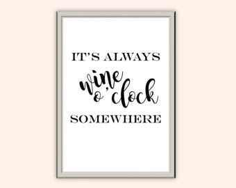Wine O'clock // Typography Print // Home Decor // Wall Art // A5 A4 A3