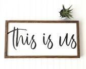 This Is Us Sign - Bedroom Decor - Shower Gift - Anniversary - Wedding - Living Room Decor - Modern Farmhouse