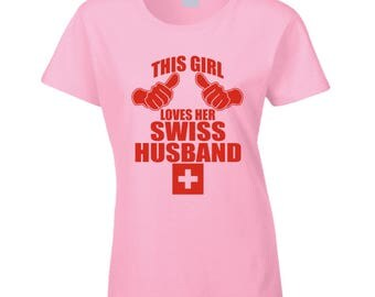 Swiss Husband T Shirt
