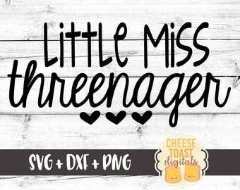 Little Miss Threenager SVG, Third Birthday Svg, Girls Birthday Svg, Birthday Svg, Svg Files for Cricut, Svg Files, Svg for Silhouette