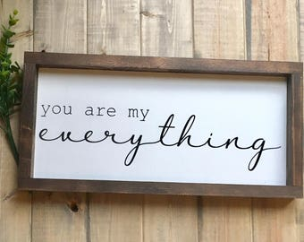you are my everything sign, master bedroom sign, nursery sign, love sign, family sign, farmhouse sign